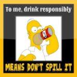 Drink responsibly!