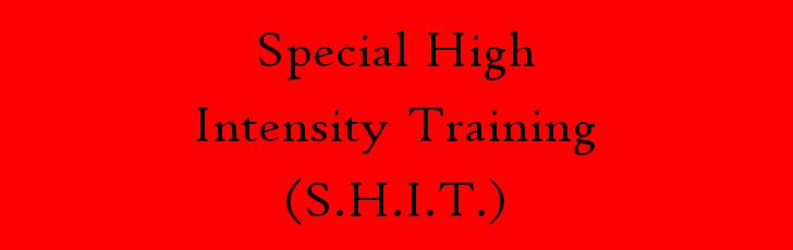 Special High Intensity Training