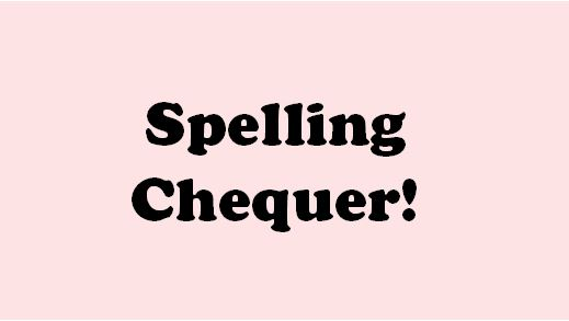 Spelling Chequer