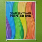 Don't waste ink!