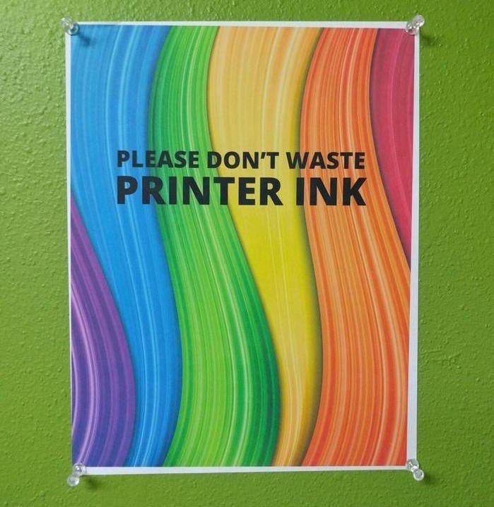 Don't waste ink!