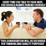 Careful talking to your wife!