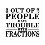 Trouble with Fractions! 😐