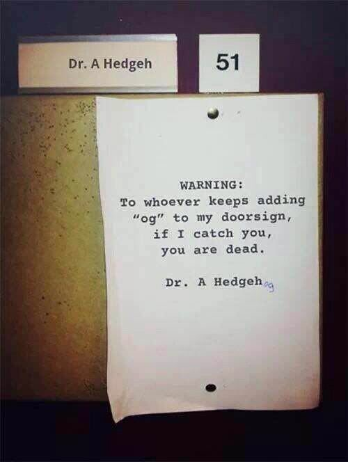 A warning from Dr Hedgeh! 😀