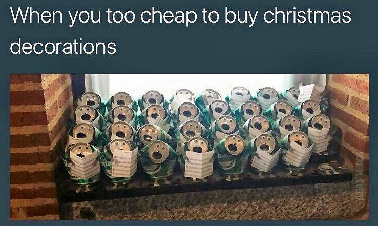 Too cheap to buy Christmas decorations!