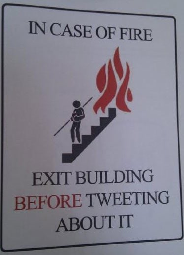 Exit the building BEFORE tweeting!