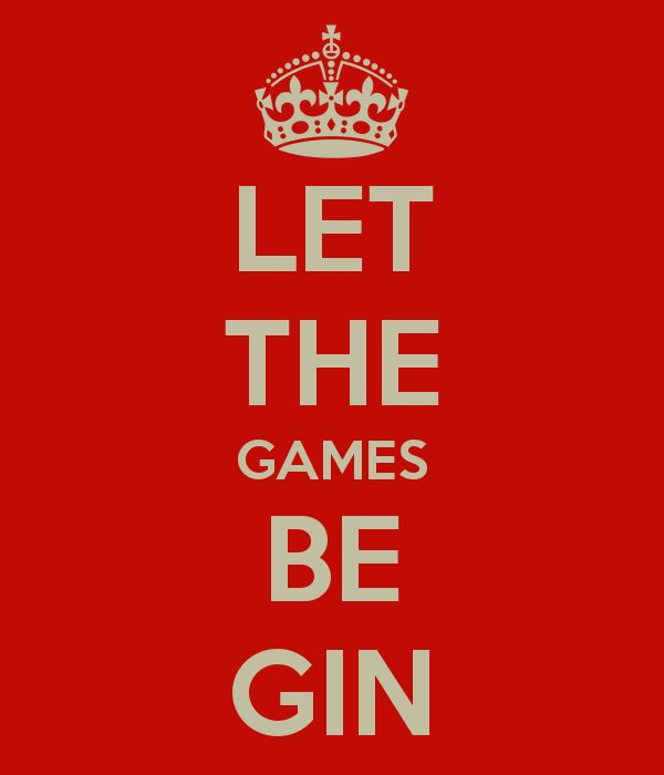 Let the games be gin!