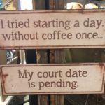 A day without coffee!
