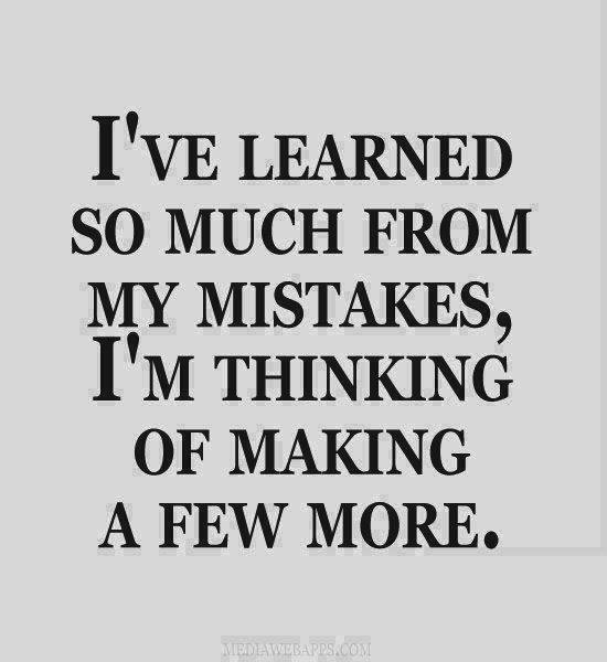Learn from your mistakes!