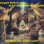 So did Mary have a little lamb? 😀