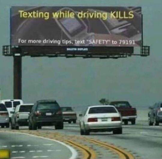 Don't text and drive! 😀
