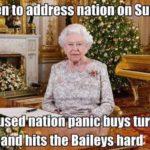 Queen's virus speech causes panic buying! 😀