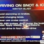 Careful driving this weekend on snot and ice! 😀