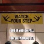 Only fabulous falls allowed!😀